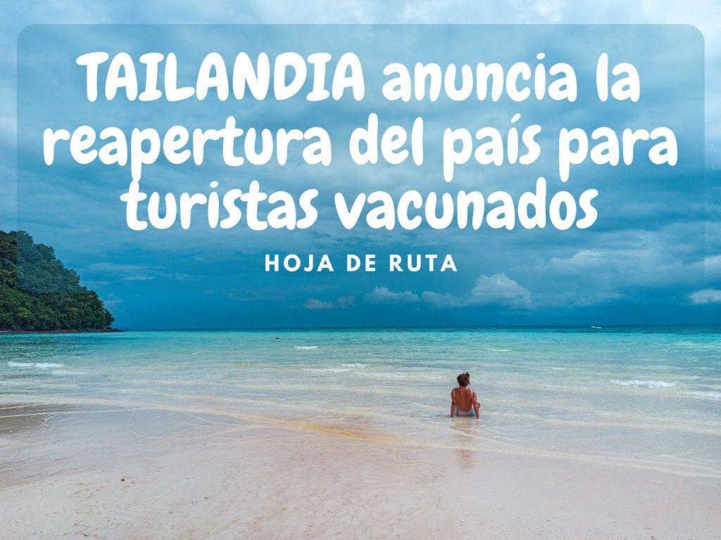 TAILANDIA REABRIRAÁ SUS FRONTARAS